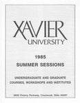 1985 Xavier University Summer Sessions Class Schedule Course Catalog