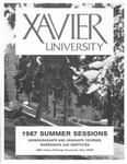 1987 Xavier University Summer Sessions Class Schedule Course Catalog by Xavier University, Cincinnati, OH