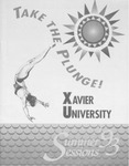1993 Xavier University Summer Sessions Class Schedule Course Catalog