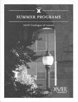 2006 Xavier University Summer Programs Catalogue of Courses