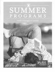 2008 Xavier University Summer Programs Catalogue of Courses