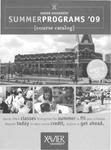 2009 Xaiver University Summer Programs Course Catalog