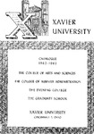 1962-1963 Xavier University College of Arts and Sciences, College of Business Administration, Evening College, Graduate School Course Catalog