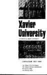 1965-1966 Xavier University College of Arts and Sciences, College of Business Administration, Evening College, Graduate School Course Catalog