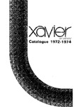1972-1974 Xavier University College of Arts and Sciences, College of Business Administration, The College of Continuing Education, Graduate School Course Catalog