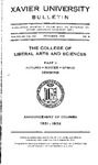 1930-1931 Pt. 2 Xavier University College of Liberal Arts and Sciences Course Catalog by Xavier University, Cincinnati, OH