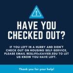 Check Out Reminder by Xavier University (Cincinnati, Ohio). Office of Residence Life