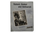 Signed, Sealed and Delivered (Words and Music by Cowboy Copas and Lois Mann)